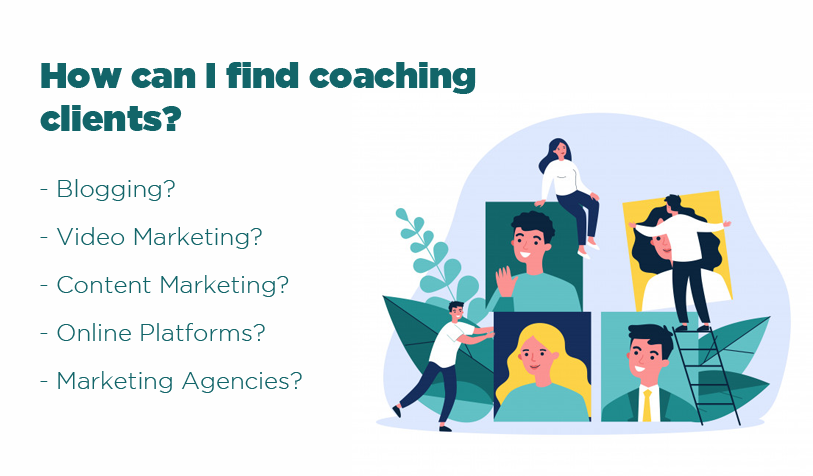 How can I find coaching clients?