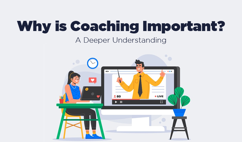 why-is-coaching-important